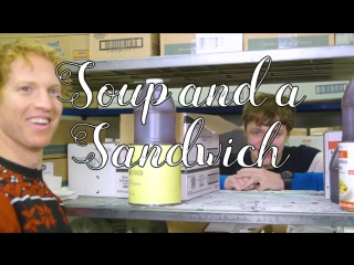 Soup and a Sandwich Ep. 5