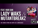 Lady Waks &amp MutantBreakz feat Rubi DAN IN BEAT WE TRUST