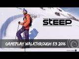 Первый геймплей STEEP - Новая игра от Ubisoft
