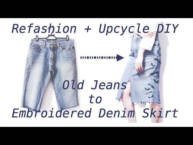 Refashion DIY Old Jeans to Embroidered Denim Skirt / ジーンズ ✂️ リメイクファッション / Sewing Tutorialㅣmadebyaya