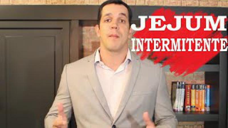 JEJUM INTERMITENTE - BENEFÍCIOS - YouTube