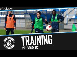 TRAINING - PRE-MINSK FC