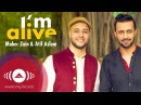 Maher Zain Atif Aslam I'm Alive Official Music Video
