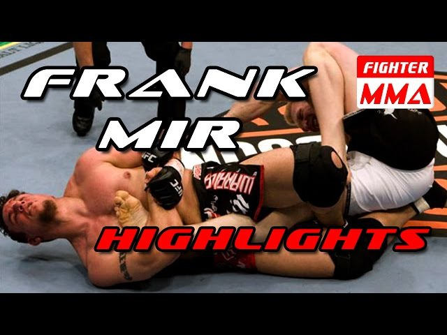 ★FRANK MIR HIGHLIGHTS SUMBISSIONS ★