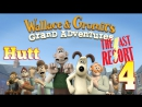 Wallace and Gromit's Grand Adventures. Episode 2: The Last Resort. 4. (Русская озвучка)