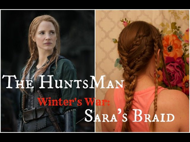 The Huntsman, Winters War Saras Braid.