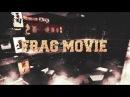 Frag Movie || The Monser Gang War