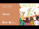 Learn English Listening | Elementary - Lesson 68. Music