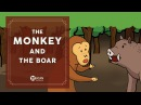 Learn English Listening | English Stories - 30. The monkey and The boar
