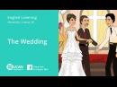 Learn English Listening | Elementary - Lesson 56. The Wedding
