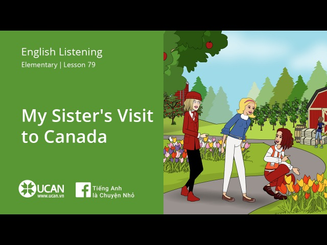 Learn English Listening | Elementary - Lesson 79. My Sister's Visit to Canada