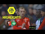 Stade Rennais FC - AS Saint-Etienne (2-0) - Highlights - (SRFC - ASSE)  2016-17