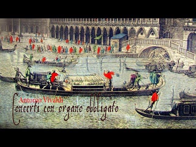 A. Vivaldi: Concerti con organo obbligato [L'Arte dell'Arco]