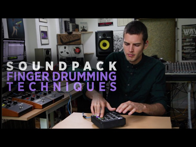 Advanced Techniques For Finger Drumming With Mad Zach Soundpacks