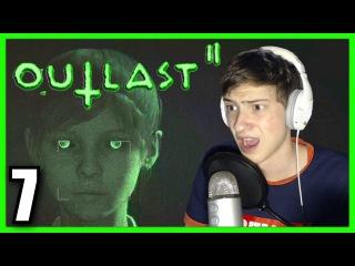 Outlast 2 - ОТЛОЖИЛ КУЧУ КИРПИЧЕЙ! | Прохождение #7 (АУТЛАСТ 2 | ХОРРОР)