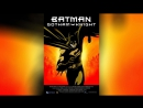 Бэтмен Рыцарь Готэма 2008 Batman Gotham Knight