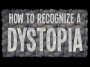How to recognize a dystopia Alex Gendler