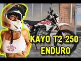 Кроссовый мотоцикл KAYO T2 250 ENDURO  Обзор мотоцикла КАЙО Т2 250 эндурик