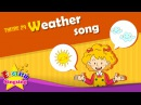 Theme 29. Weather song - How's the weather | ESL Song Story - Learning English for Kids