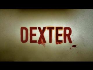 Вступление сериала Декстер (без голоса)