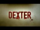 Вступление сериала Декстер без голоса