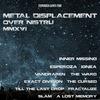 Metal Displacement Over Nistru - 2016