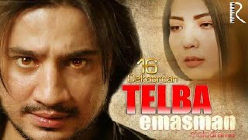 Telba emasman (o'zbek film)   Телба эмасман (узбекфильм)