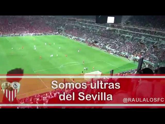 Somos Ultras del Sevilla - Cánticos Sevillistas - Raulalo