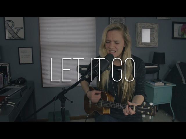 Let It Go | James Bay (cover)