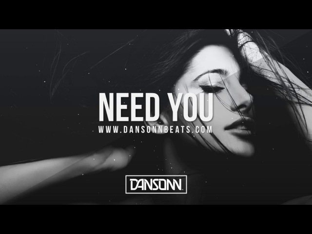 Need You - Upbeat Piano Tropical Pop Beat | Prod. By Dansonn