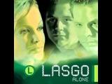 LASGO - Alone (Ian Van Dahl Remix)
