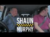 IN TAXI with Shaun Murphy &amp Steve Davis