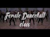 Female Dancehall class  Buss A Blank team  Kristina Yotakara