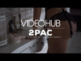 2Pac - Holler If Ya Hear Me (Izzamuzzic Remix) (VideoHUB) #enjoybeauty