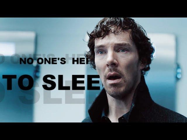 ►sherlock; no one's here to sleep