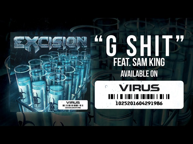 Excision G Shit feat Sam King Official Video