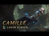 Camille, the Steel Shadow Login Screen - League of Legends