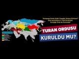 Rusların Ve dünyanın TURAN 'dan ve TÜRKİYE'den Korkusunu Anlatıyor!