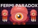 Где все пришельцы Парадокс Ферми