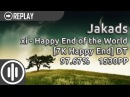 Jakads xi - Happy End of the World 7K Happy End DT 97.67 1530pp