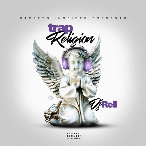DJ Rell - Trap Religion - 2016