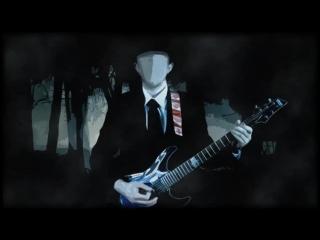 """Slender Man Song """"Epic Metal"""" Cover⁄Remix (Little V)"""
