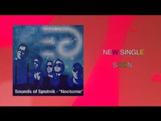 Sounds of Sputnik - Nocturne (PAPER PLANE Remix)(Teaser)