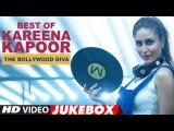 Best Of  Kareena Kapoor Songs - The Bollywood Diva | Video Jukebox | Latest Hindi Songs | T-Series