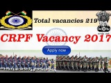 CRPF recruitment 2017 Apply for 219 new vacancies online