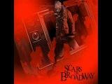Scars on broadway-Insane