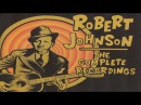 Robert Johnson The Complete Recordings Essential Classic Evergreen