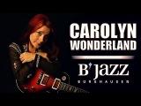 Carolyn Wonderland - Jazzwoche Burghausen 2016
