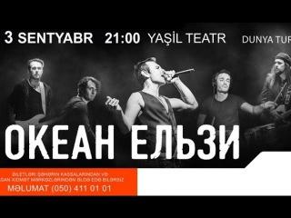 Okean Elzy(Океан Ельзи) - Mayje Vesna - Baku,Azerbaijan - 03/09/2016