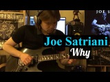 Why - Joe Satriani (guitar cover by Vladi Lunev) Why - Джо Сатриани кавер на электрогитаре